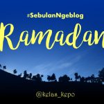 Cerita Ramadan Dari Sebulan Ngeblog