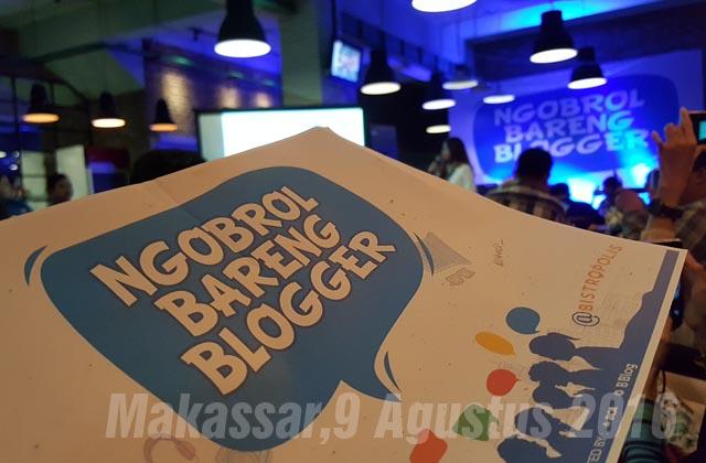 Acara Ngobrol Bareng Blogger, Makassar 9 Agustus 2016