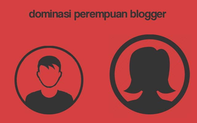 Dominasi Perempuan Blogger
