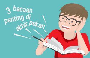 bacaan penting di akhir pekan