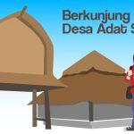 Mengintip Keunikan Desa Adat Sade