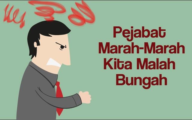 pejabat marah-marah