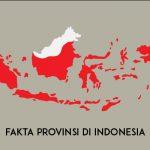 Serba-Serbi Provinsi di Indonesia