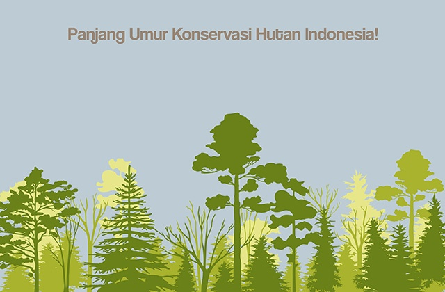 Kisah Konservasi Hutan di Nusantara