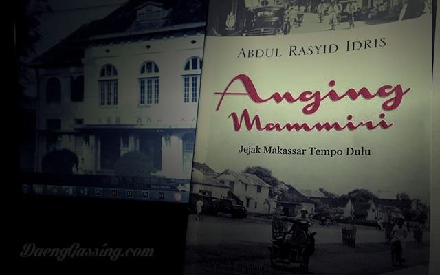 Buku Anging Mammiri, Jejak Makassar Tempo Dulu